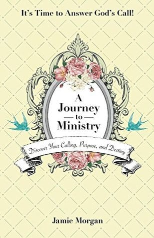 A Journey To Ministry By Jamie Morgan Bible Cafe