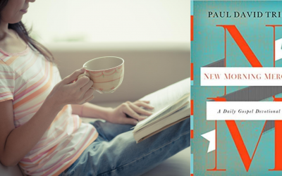 New Morning Mercies by Paul David Tripp- Book Review