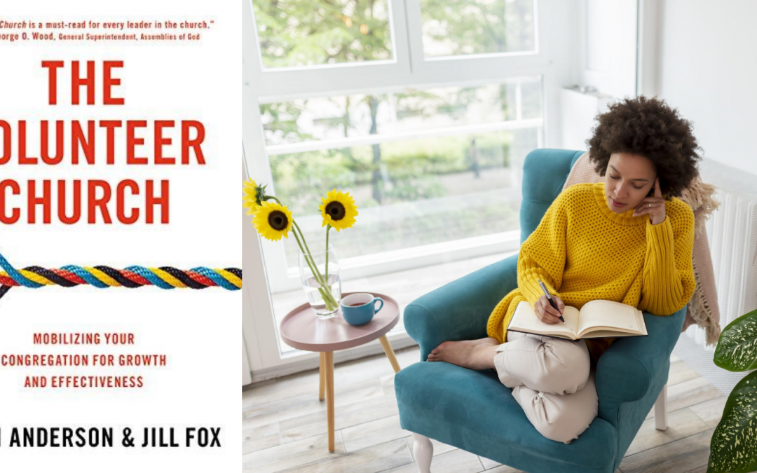 The Volunteer Church by Leith Anderson and Jill Fox- Book Review