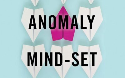 The Anomaly Mind-Set by Sandi Krakowski
